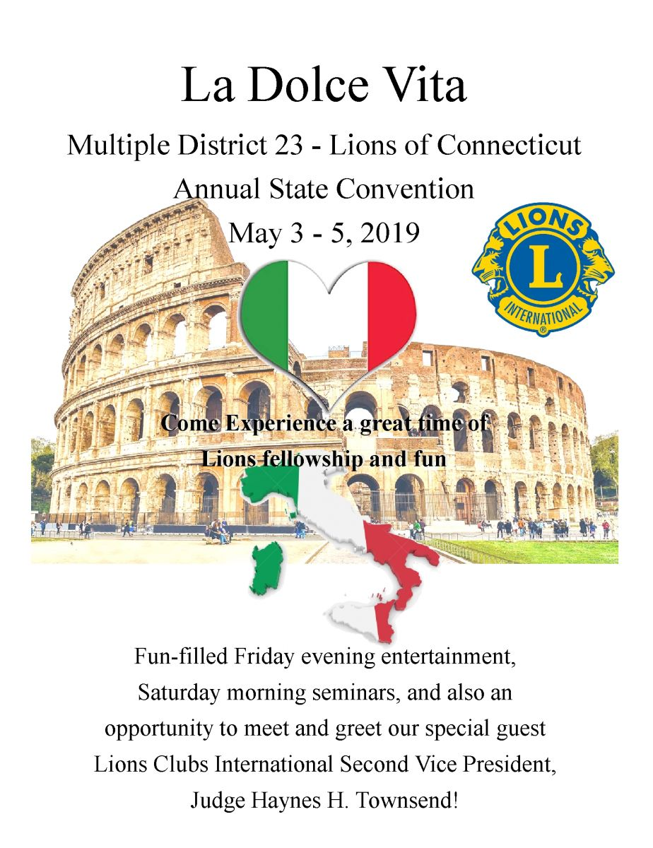 La Dolce Vita - Multiple District 23 - Lions of Connecticut - Annual State Convention - May 3 - 5, 2019